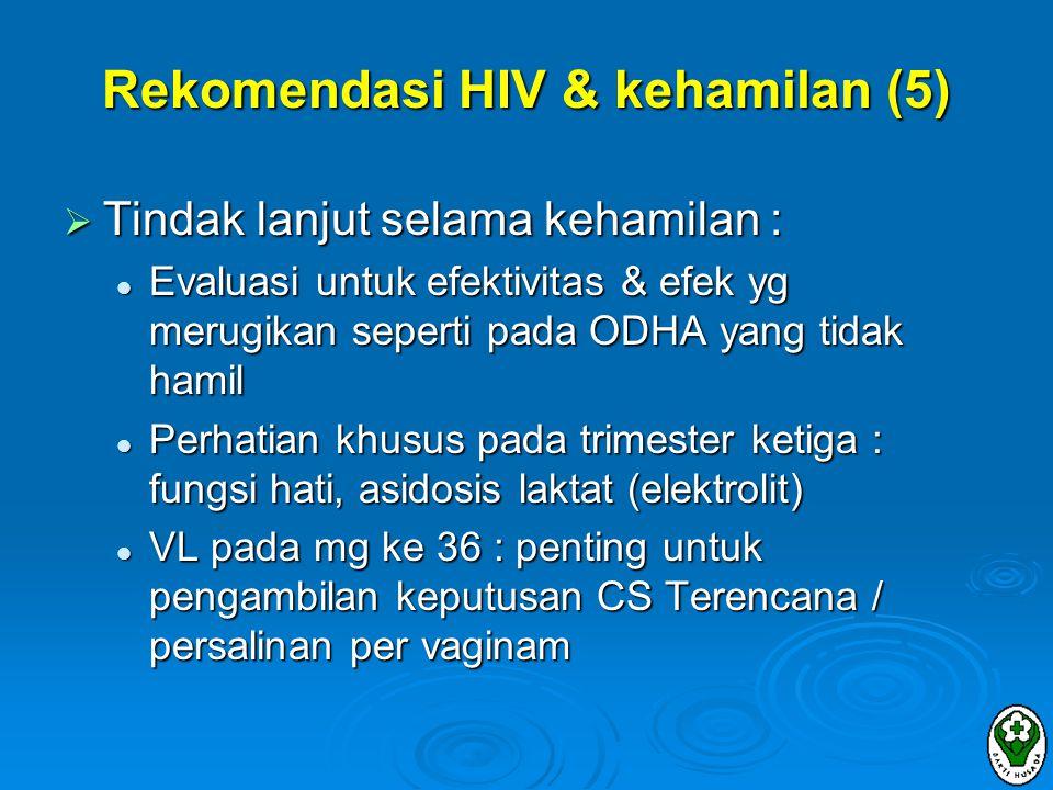 Rekomendasi HIV & kehamilan (5)