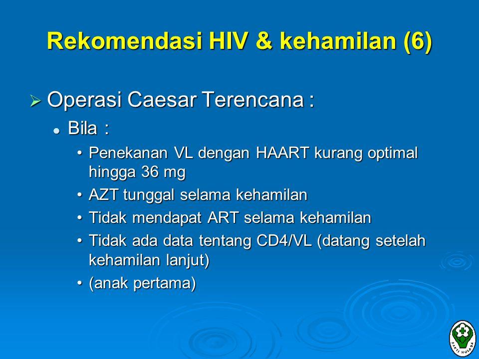 Rekomendasi HIV & kehamilan (6)
