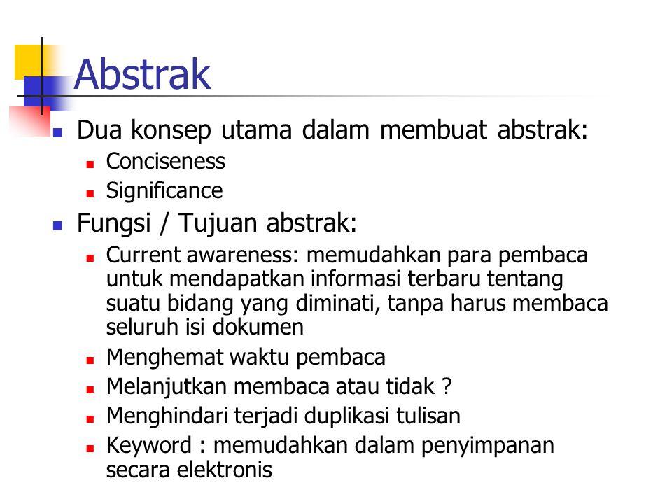 Abstrak Dua konsep utama dalam membuat abstrak: