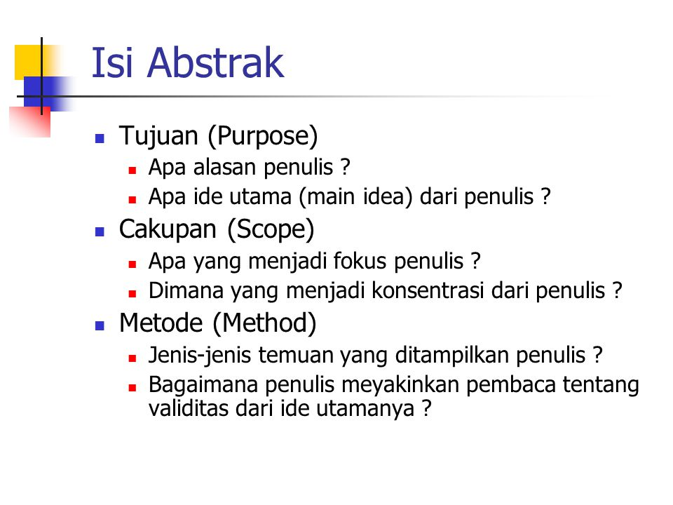 Isi Abstrak Tujuan (Purpose) Cakupan (Scope) Metode (Method)