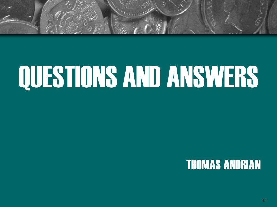 QUESTIONS AND ANSWERS THOMAS ANDRIAN