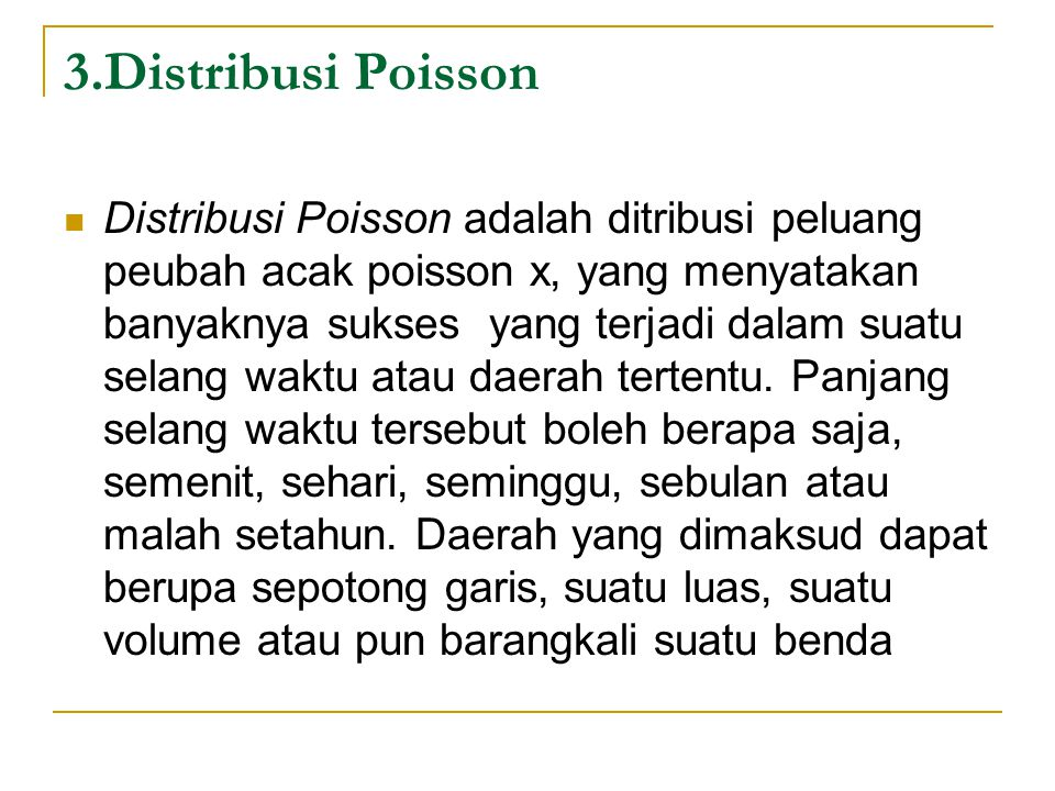 3.Distribusi Poisson