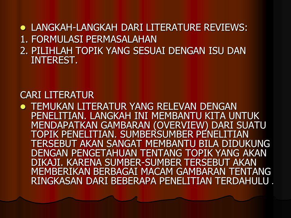 LANGKAH-LANGKAH DARI LITERATURE REVIEWS: