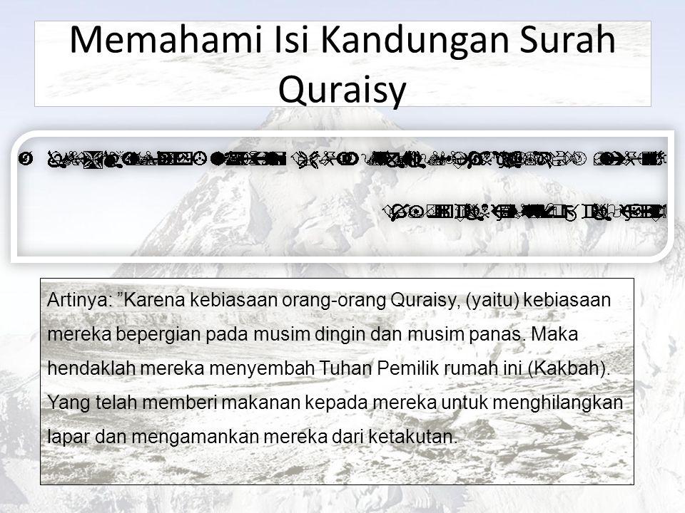 Memahami Isi Kandungan Surah Quraisy