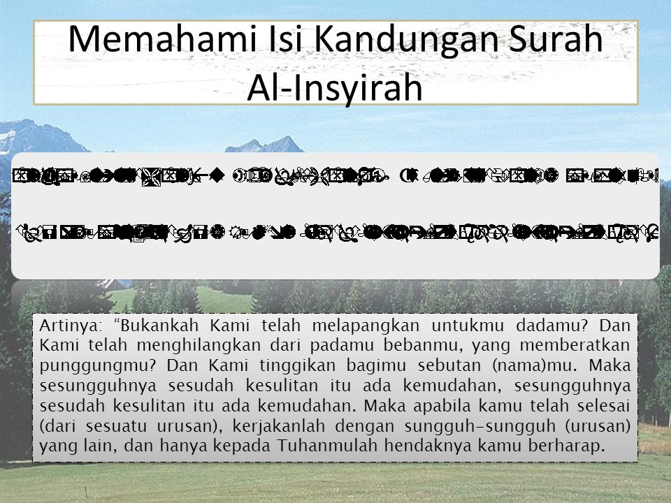 Memahami Isi Kandungan Surah Al-Insyirah