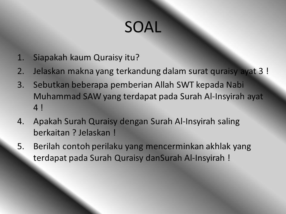 SOAL Siapakah kaum Quraisy itu