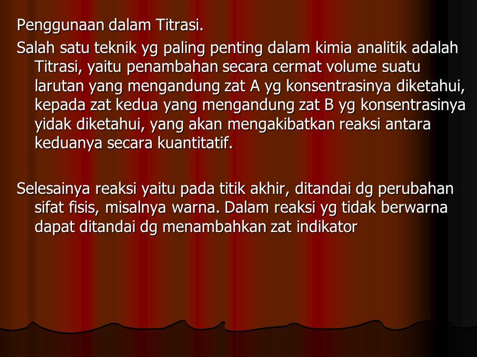 Penggunaan dalam Titrasi.