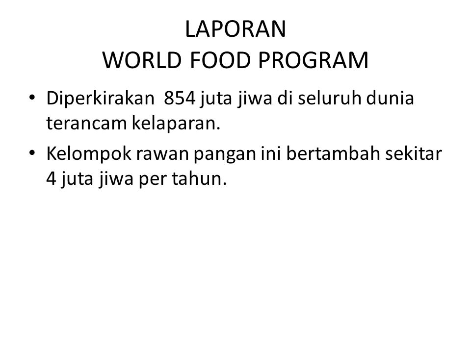 LAPORAN WORLD FOOD PROGRAM