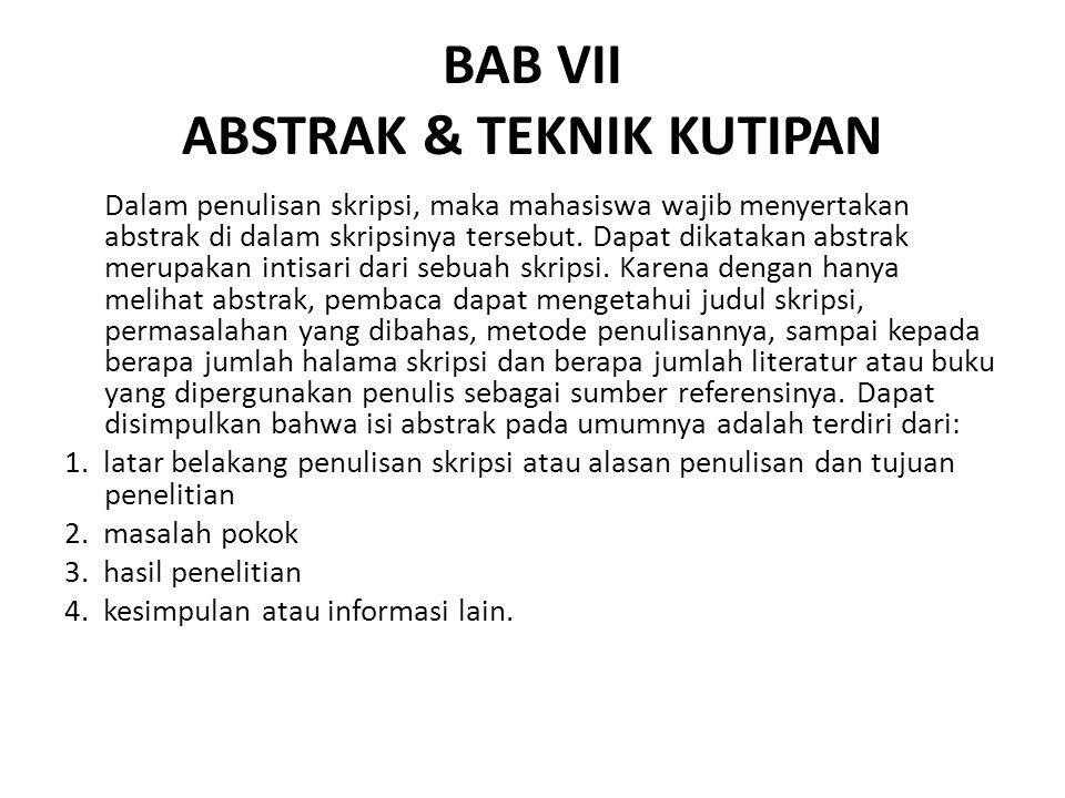 BAB VII ABSTRAK & TEKNIK KUTIPAN