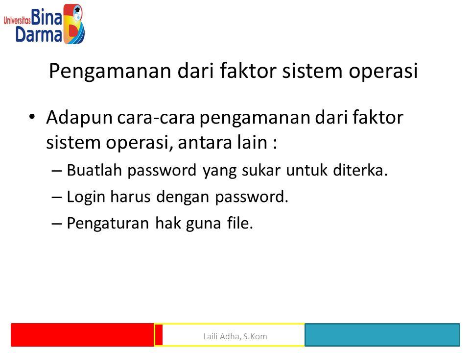 Pengamanan dari faktor sistem operasi