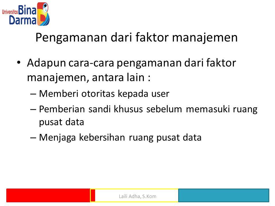 Pengamanan dari faktor manajemen