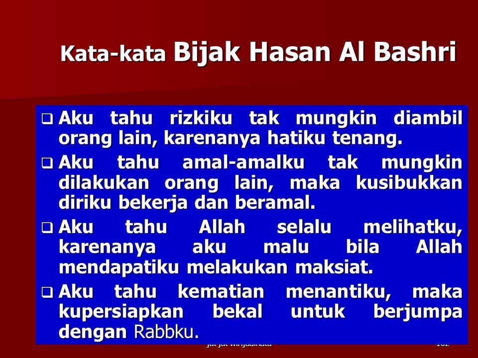 Kata-kata Bijak Hasan Al Bashri