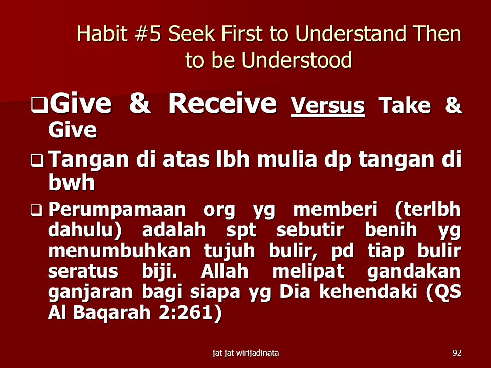 Habit #5 Seek First to Understand Then to be Understood