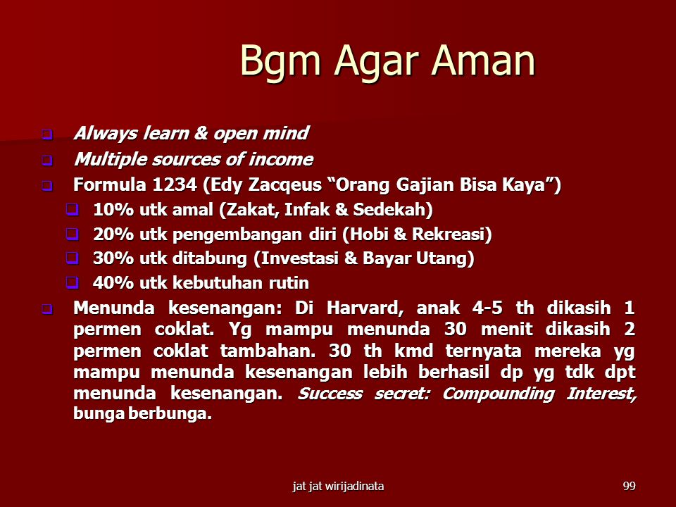 Bgm Agar Aman Always learn & open mind Multiple sources of income