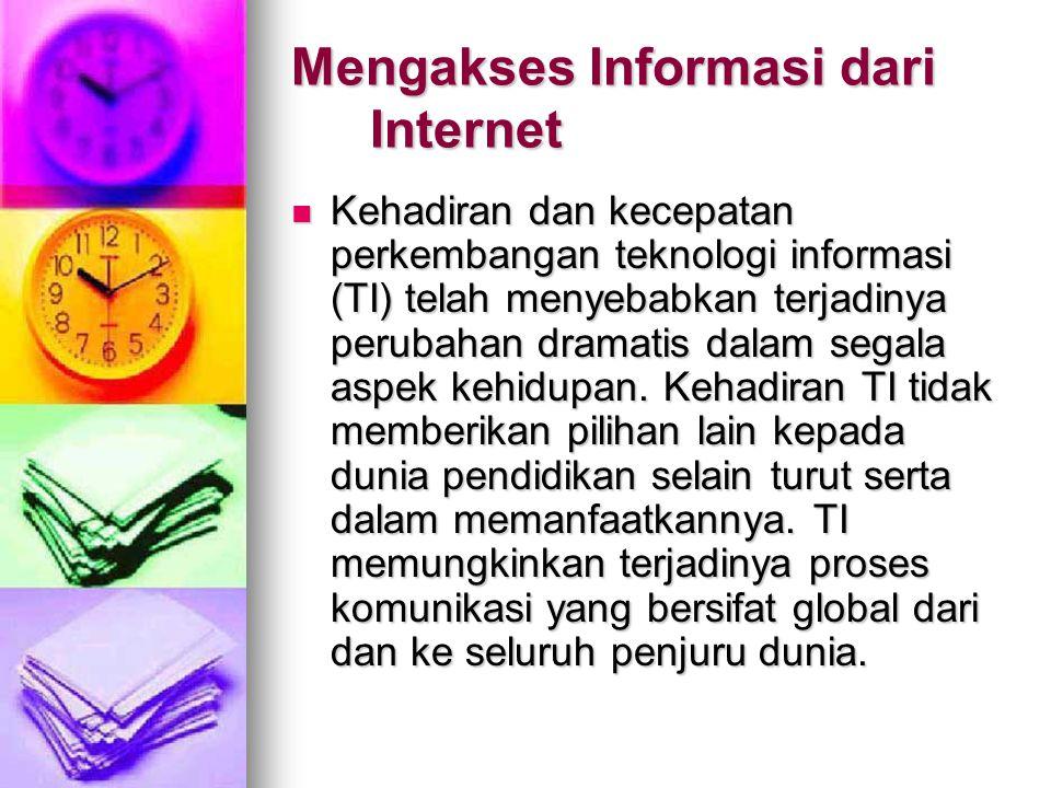 Mengakses Informasi dari Internet