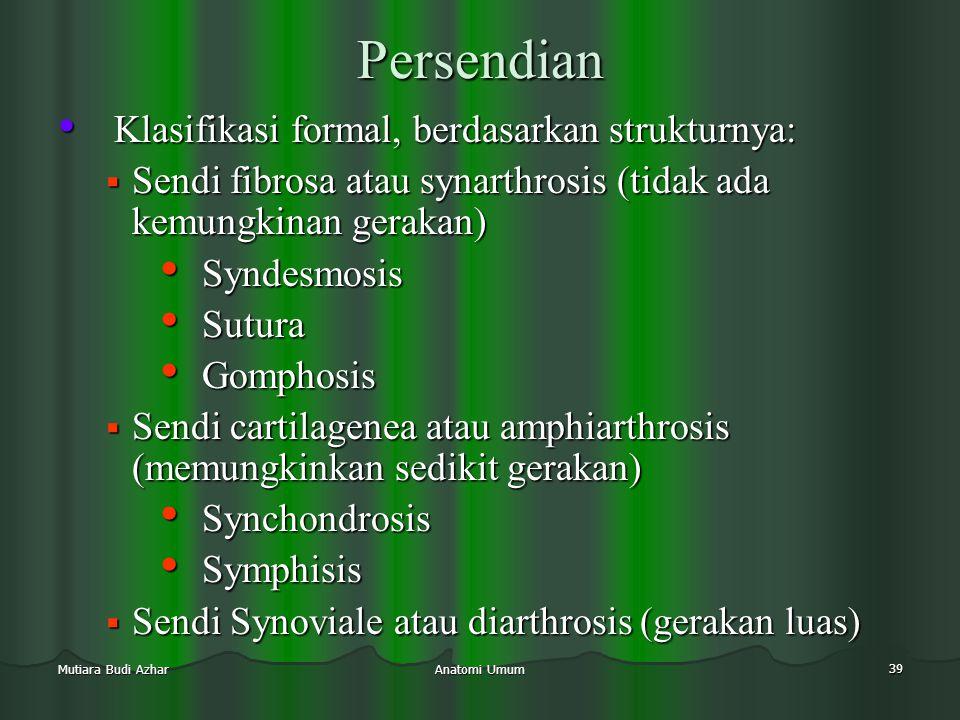 Persendian Klasifikasi formal, berdasarkan strukturnya: