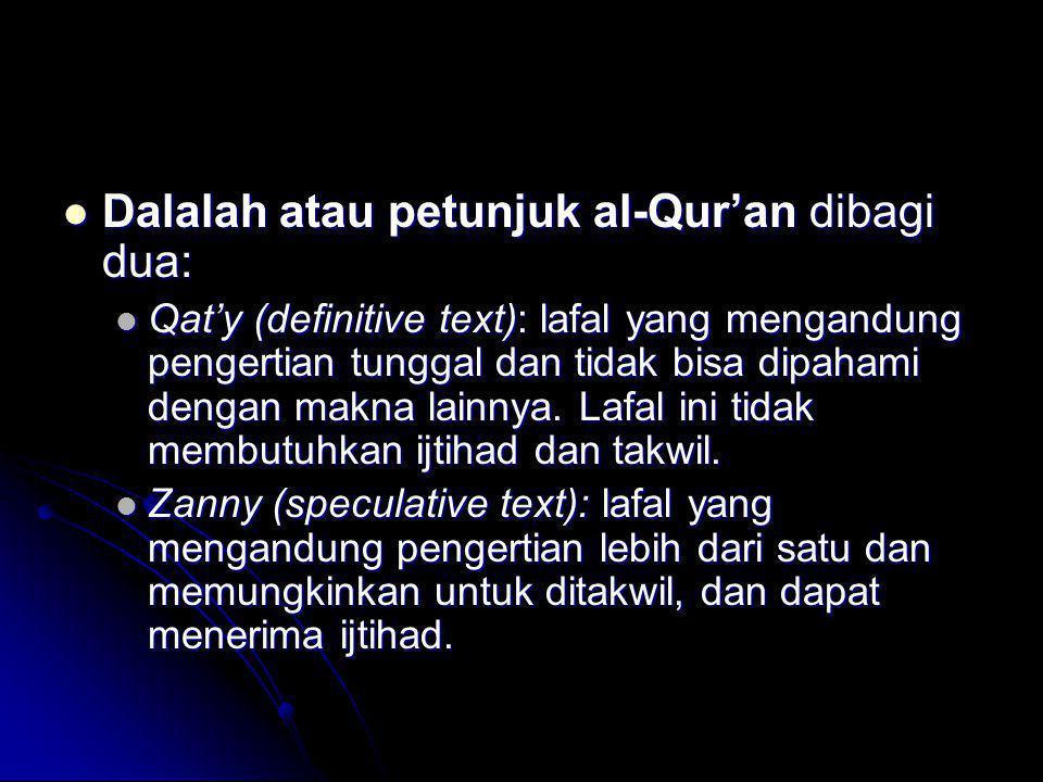 Dalalah atau petunjuk al-Qur'an dibagi dua: