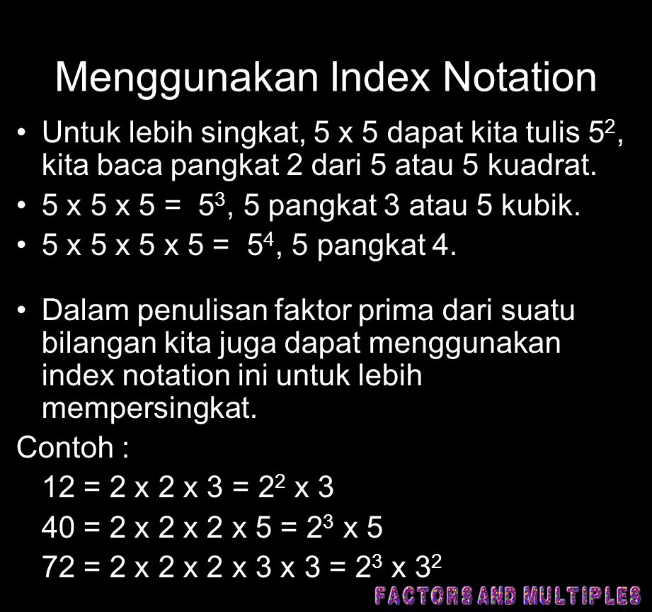 Menggunakan Index Notation
