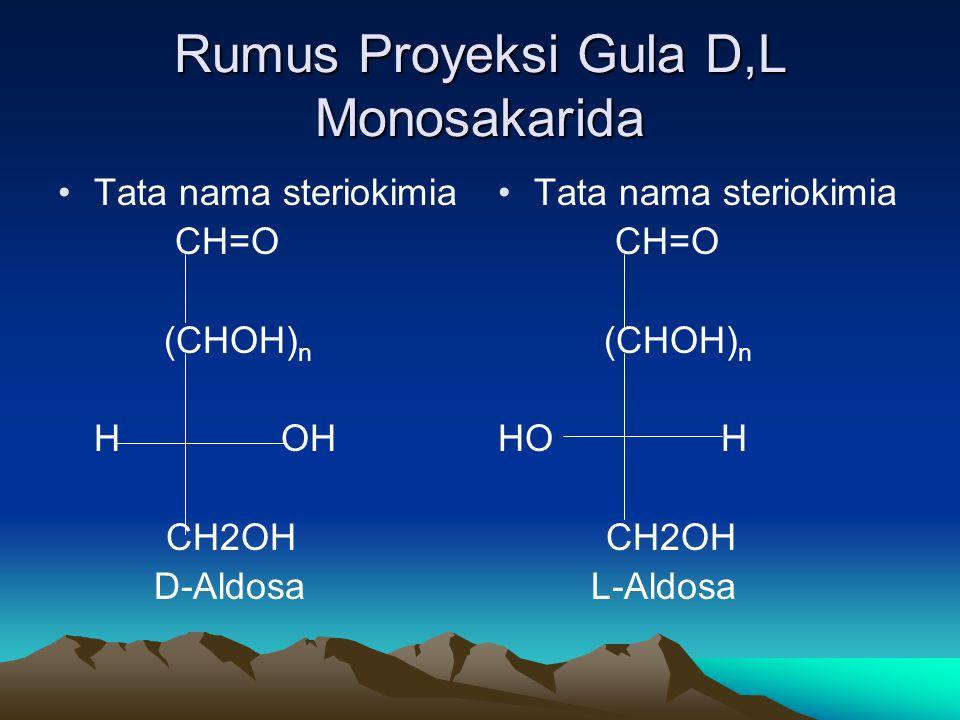 Rumus Proyeksi Gula D,L Monosakarida