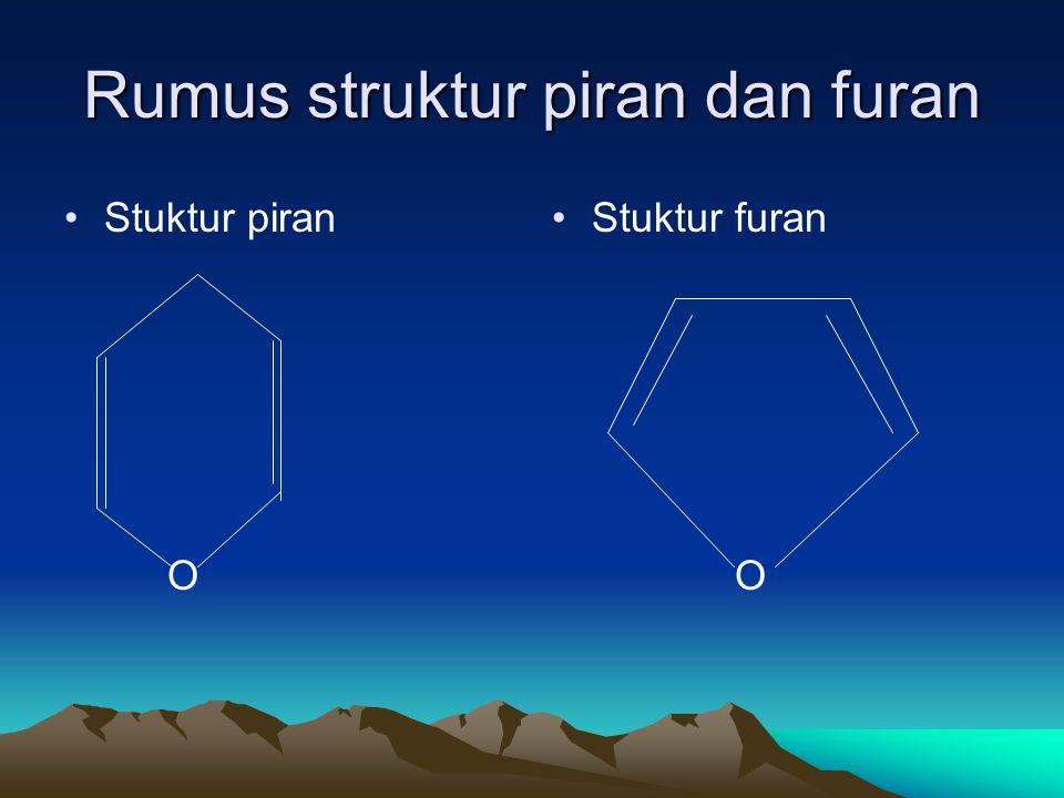 Rumus struktur piran dan furan