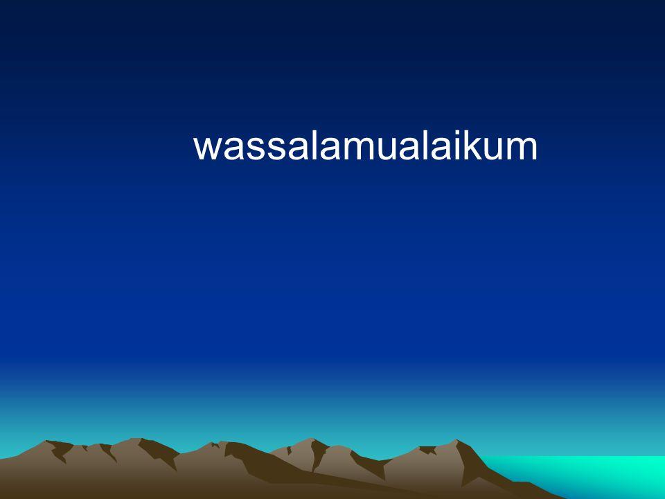 wassalamualaikum