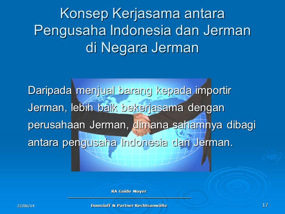 Konsep Kerjasama antara Pengusaha Indonesia dan Jerman di Negara Jerman