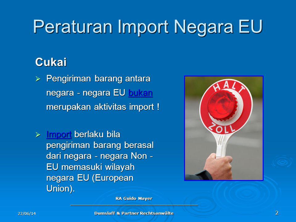 Peraturan Import Negara EU
