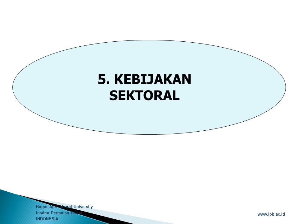5. KEBIJAKAN SEKTORAL