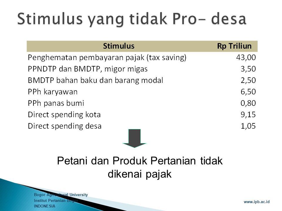Stimulus yang tidak Pro- desa