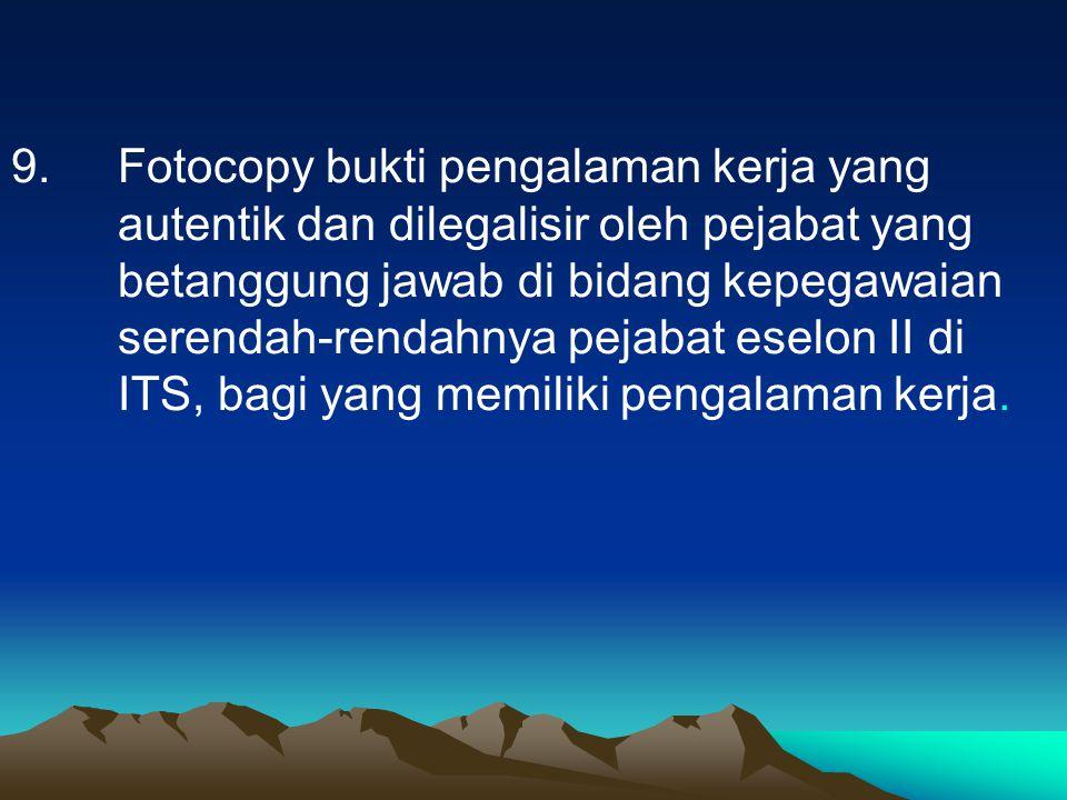 9. Fotocopy bukti pengalaman kerja yang