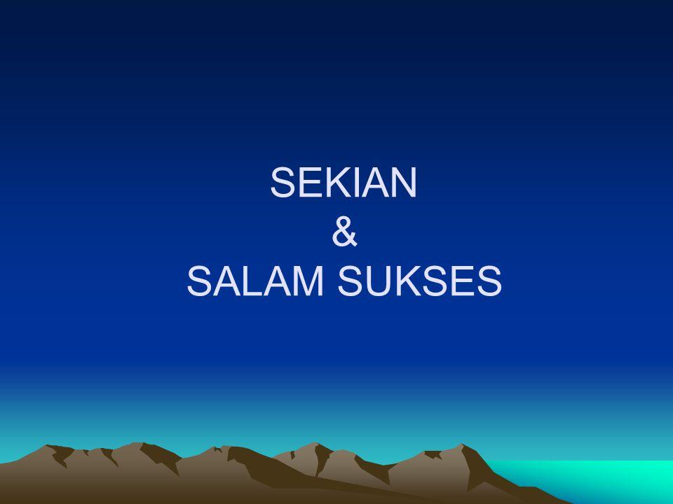 SEKIAN & SALAM SUKSES