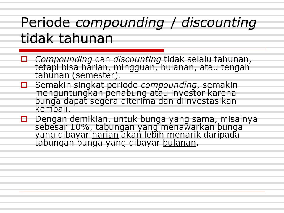 Periode compounding / discounting tidak tahunan