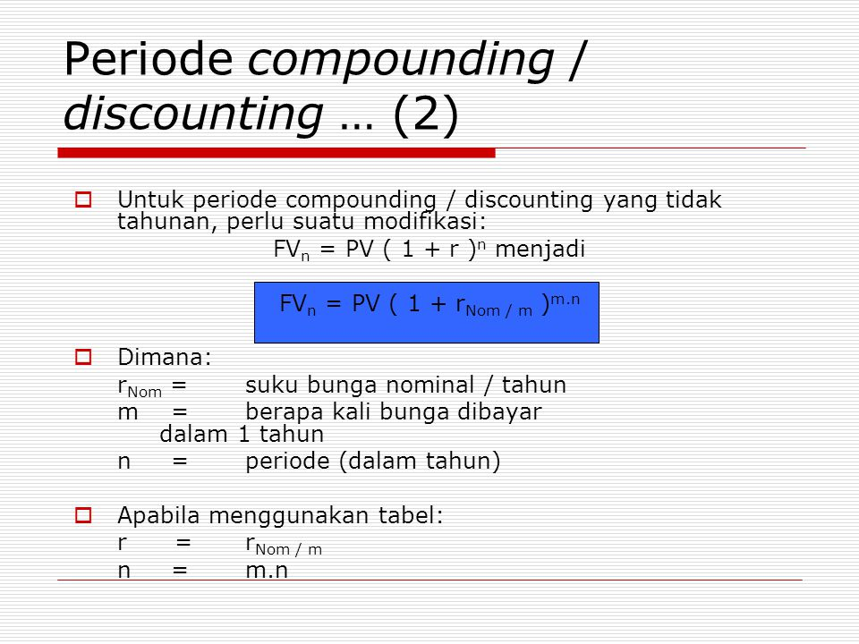 Periode compounding / discounting … (2)