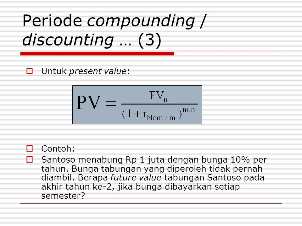 Periode compounding / discounting … (3)