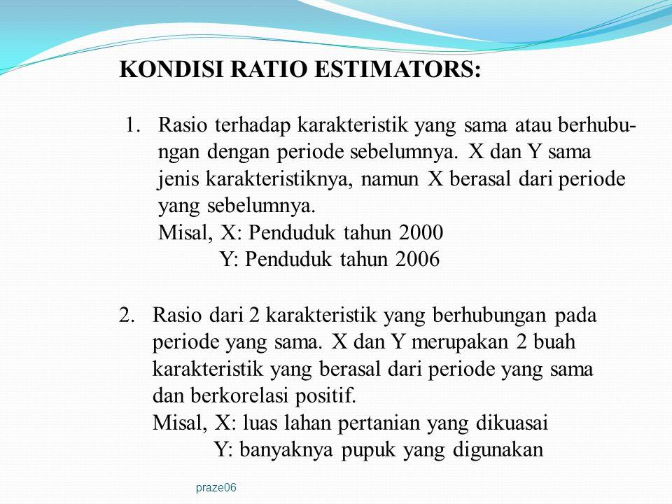 KONDISI RATIO ESTIMATORS: