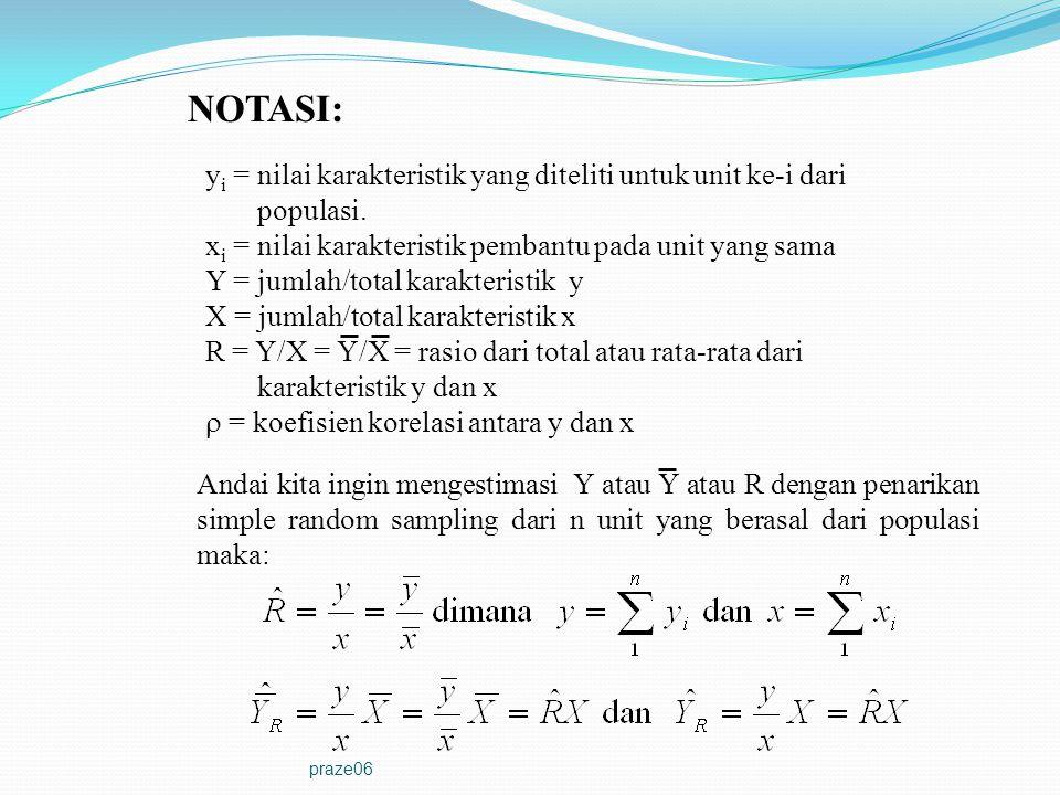 NOTASI: yi = nilai karakteristik yang diteliti untuk unit ke-i dari