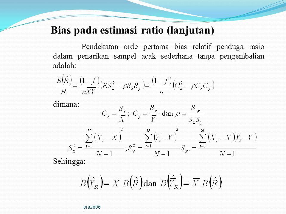 Bias pada estimasi ratio (lanjutan)