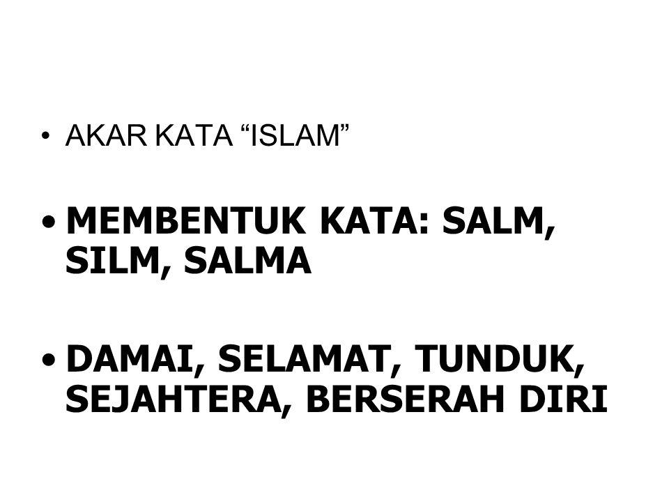 MEMBENTUK KATA: SALM, SILM, SALMA