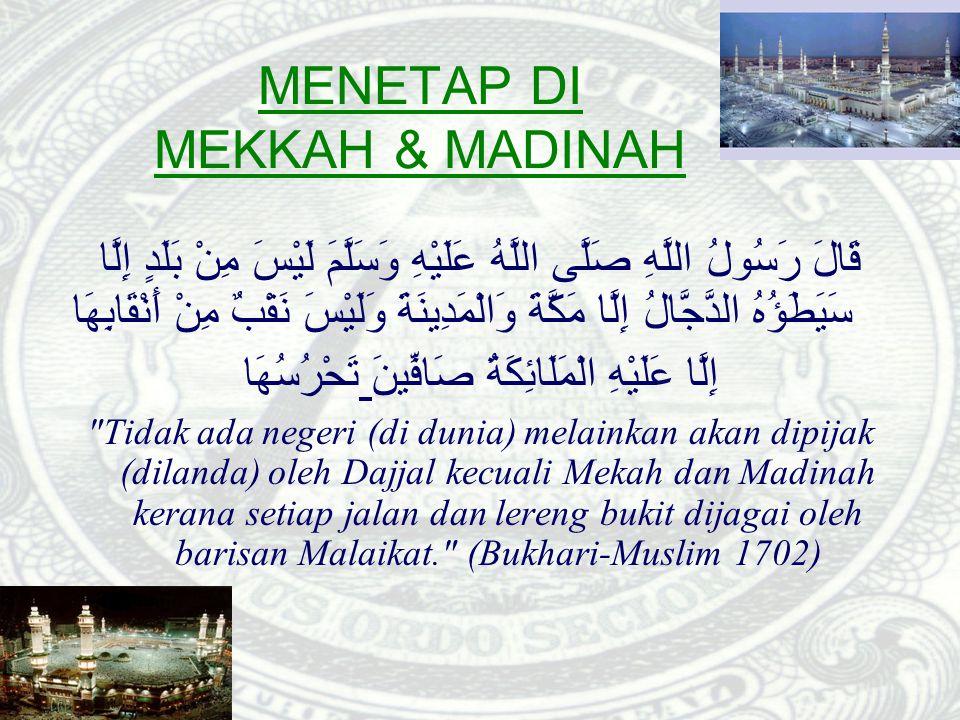 MENETAP DI MEKKAH & MADINAH