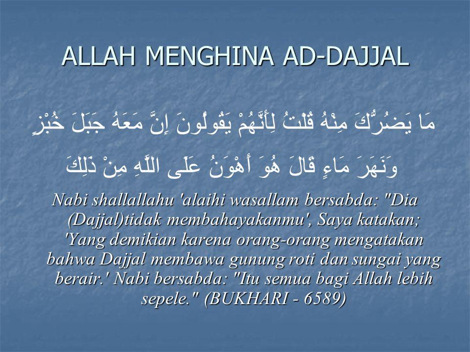 ALLAH MENGHINA AD-DAJJAL
