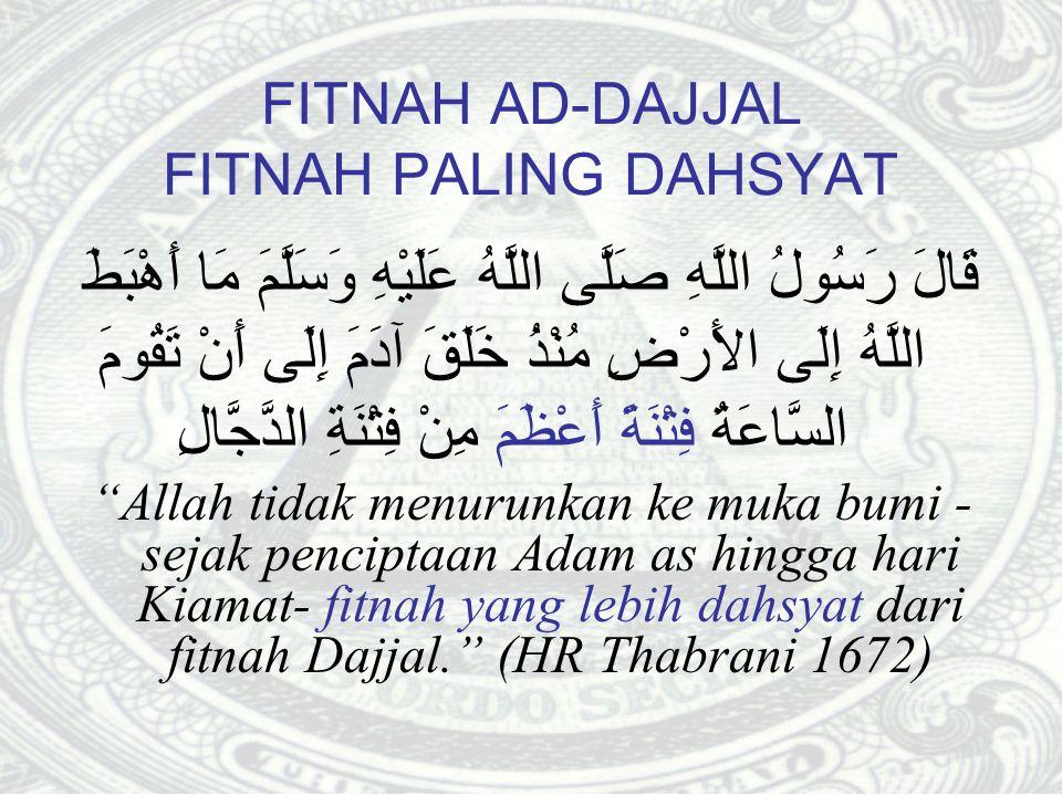 FITNAH AD-DAJJAL FITNAH PALING DAHSYAT