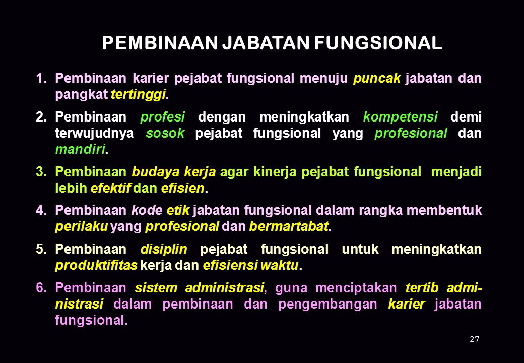 PEMBINAAN JABATAN FUNGSIONAL