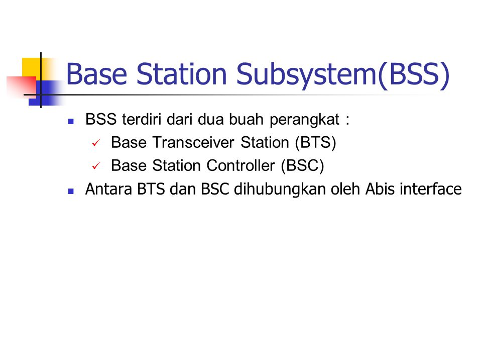 Base Station Subsystem(BSS)
