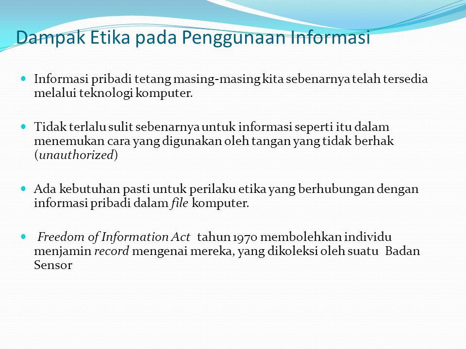 Dampak Etika pada Penggunaan Informasi