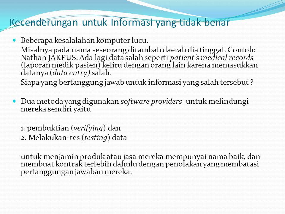 Kecenderungan untuk Informasi yang tidak benar
