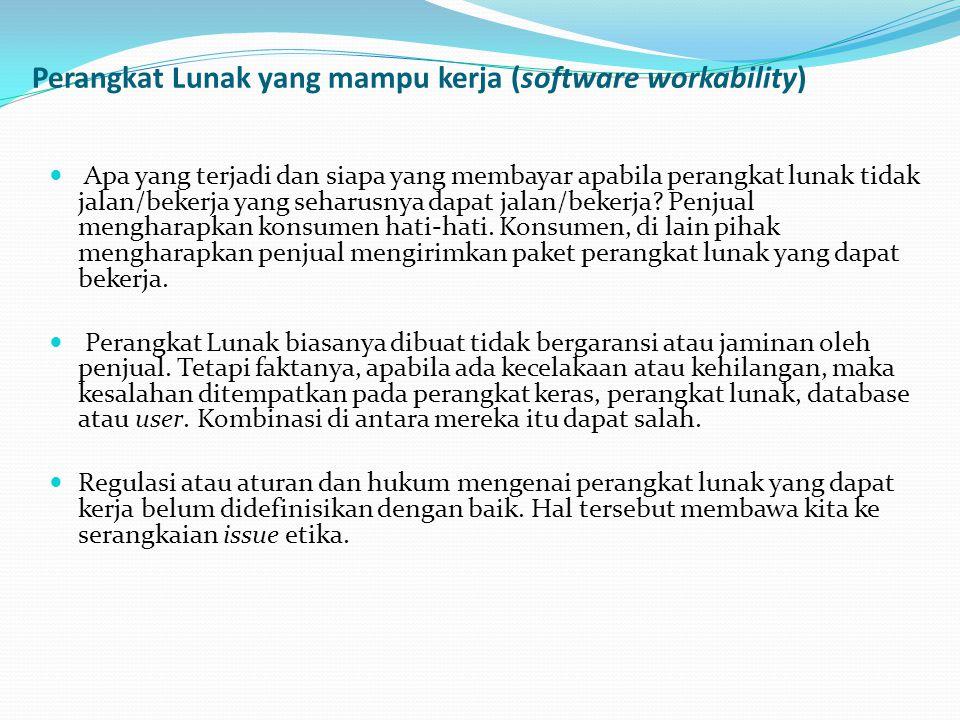 Perangkat Lunak yang mampu kerja (software workability)