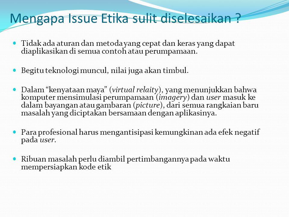 Mengapa Issue Etika sulit diselesaikan