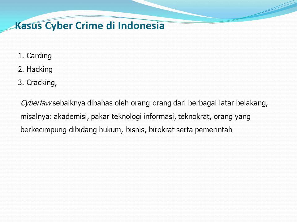 Kasus Cyber Crime di Indonesia