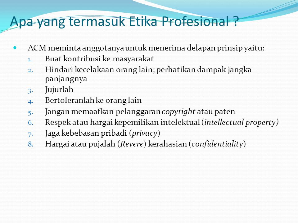 Apa yang termasuk Etika Profesional