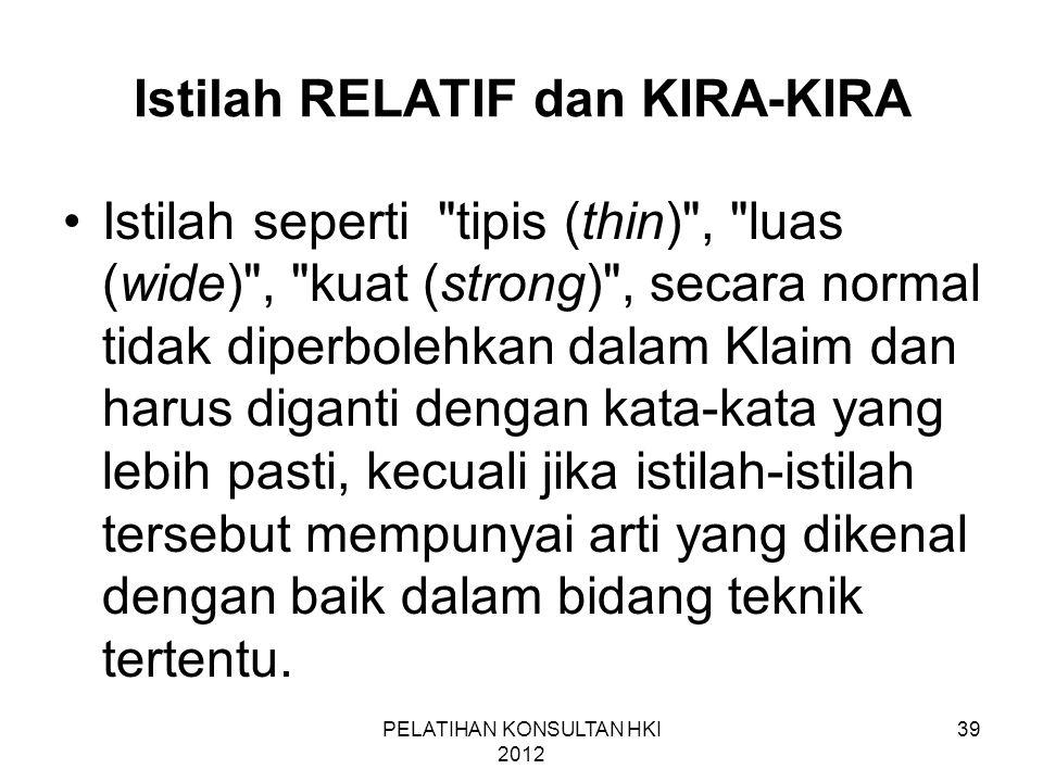 Istilah RELATIF dan KIRA-KIRA